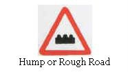 Hump or road Rough ahead